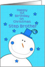 Happy 1st Birthday Step Brother on Christmas Smiling Snowman card