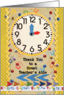 Thank You Teacher Aide Colorful School Clock card