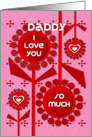 Happy Valentine's Day Daddy Cheerful Hearts and Flowers card
