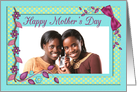 Mother's Day Colorful Flowers and Frames Custom Photo Card