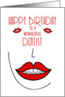 Happy Birthday to Dentist Big Smiles card