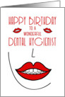 Happy Birthday to Dental Hygienist Big Smiles card