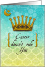 Cancer Encouragement Feel Better Crown and Moon card