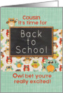 Cousin Back to School Colorful Owls and Chalkboard card