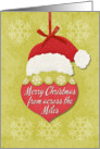 Merry Christmas From Across the Miles Santa Hat and Ornament card