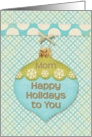 Happy Holidays Mom Blue and Green Ornament with Snowflakes card