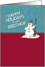 Happy Holidays Brother Happy Snowman Holiday Greetings card