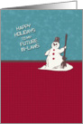 Happy Holidays to My Future In-Laws Happy Snowman Holiday Greetings card