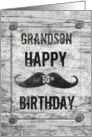 Happy 50th Birthday Grandson Mustache Distressed Vintage Rustic Sign card