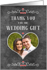 Thank You for the Wedding Gift Chalkboard Look Word Art Photo Card