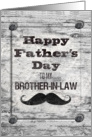 Happy Father's Day for Brother-in-Law Masculine Rustic Mustache card