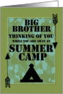 Thinking of You Big Brother Away at Summer Camp Camo Arrows and Tent card