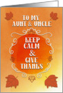 Happy Thanksgiving to Aunt and Uncle Keep Calm and Give Thanks card