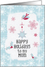 Happy Holidays to my Mom Snowflakes Pretty Winter Scene card