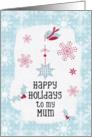 Happy Holidays to my Mum Snowflakes Pretty Winter Scene card
