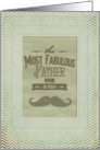 Happy Father's Day Fabulous Father Vintage Mustache Chevron Frame card