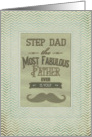 Happy Father's Step Day Fabulous Father Vintage Mustache Chevron Frame card