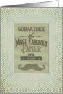 Happy Father's Godfather Fabulous Father Vintage Mustache Chevron card