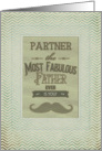 Happy Father's Day Partner Fabulous Father Vintage Mustache Chevron card