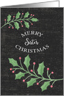 Merry Christmas Sister Holly Leaves,Snow Chalkboard Effect card