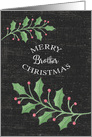 Merry Christmas Brother Holly Leaves and Snow Chalkboard Effect card