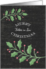 Merry Christmas Father-in-Law Holly Leaves and Snow Chalkboard card