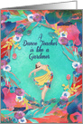 Happy Dance Teacher Appreciation Day Dancer and Watercolor Flowers card