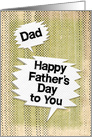 Happy Father's Day to Dad Masculine Grunge Look and Speech Bubbles card