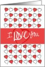 Happy Valentine's Day I Love You Lots of Hearts card