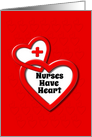 Happy Nurses Day Nurses Have Heart Lots of Hearts card