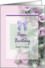 To A Dear Friend, Happy Birthday card