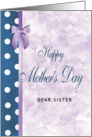Happy Mother's Day to Sister card