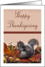 Fall Harvest and Squirrel, Happy Thanksgiving card