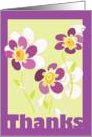 Thanks. with bright Flowers card
