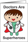 Doctor Superheroes Doctors' Day card