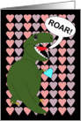 I Love You Tyrannosaurs Rex with Hearts card
