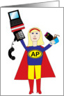 Administrative Professionals are Super Heroes! card