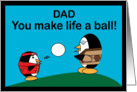 Penguin Father's Day Life A Ball Card