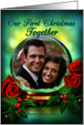 2013 First Christmas Together, Snow Globe with Roses, Photo Card