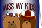 Miss My Kids - Boy & Girl - Missing Kids While Away with Work card