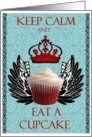 Keep Calm & Eat A Cupcake with Wings card