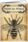 Bee Sweet as Honey Vintage Inspirational card