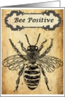 Bee Positive Vintage Inspirational card