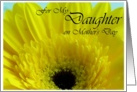 For My Daugher on Mother's Day Yellow Gerber Daisy card