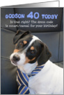 Funny Godson 40th Birthday Card - Dog Wearing Smart Tie card