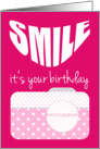 Photographer Birthday Card - Smile its your Birthday card