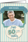 Custom 50th Birthday Card - Add Your Own Name and Photo card