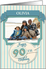 Custom 90th Birthday Card - Add Your Own Name and Photo card