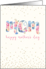 Mother's Day Card - Mom Text in Pretty Floral Pattern card