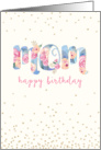 Birthday Card for Mom - Text in Pretty Floral Pattern card